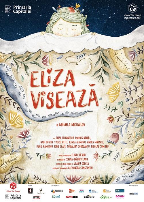 Eliza viseaza __ Teatrul Ion Creanga